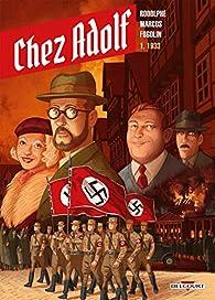 Chez Adolf, tome 1 : 1933 par Dimitri Fogolin