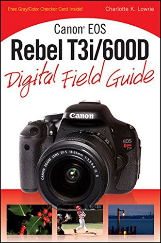 canon-eos-rebel-t3i-600d-digital-field-guide