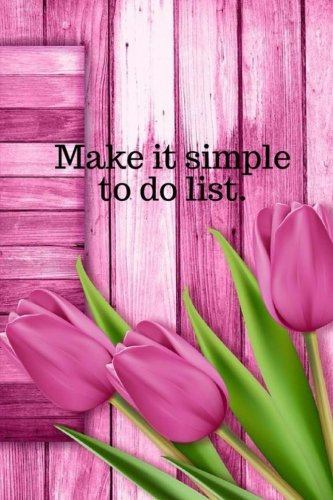 Make it simple to do list.: Purple tulips120 pages of address, website, user/login and password. Save your create every time you visit a new website all in one place easy to do. por Kelly M Gaydos
