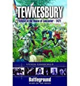 [(Tewkesbury 1471)] [Author: Steven Goodchild] published on (August, 2005)