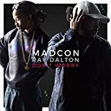 Don't Worry (with Ray Dalton) [Radio Edit]