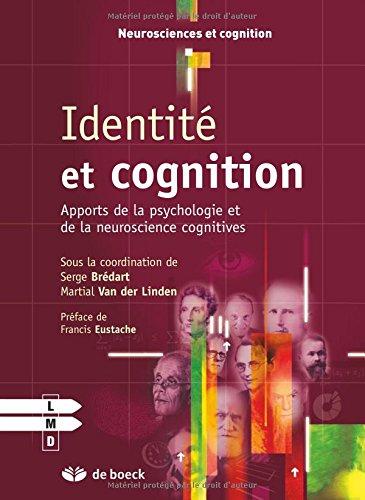 Identité et cognition : Apports de la psychologie et de la neuroscience cognitives