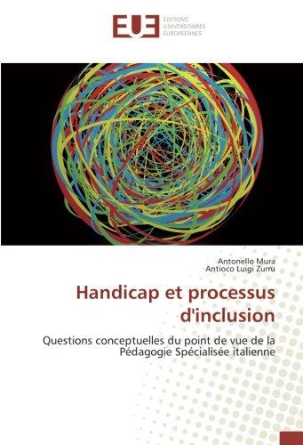 Handicap et processus d'inclusion: Questions conceptuelles du point de vue de la Pédagogie Spécialisée italienne