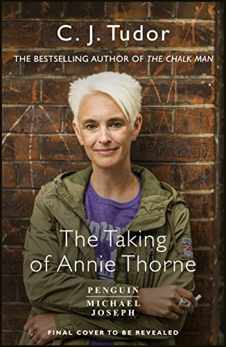The Taking of Annie Thorne por C. J. Tudor