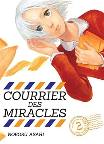 Courrier des miracles - tome 2 (02)
