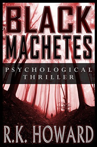 ebook: Black Machetes: Short-list finalist of Eric Hoffer Award (B00KJWTJ1A)