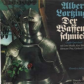 Der Waffenschmied (Schädle, Böhme, Prey, Unger) [Vinyl LP]: Lortzing