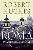 Roma: Una historia cultural (Serie Mayor)