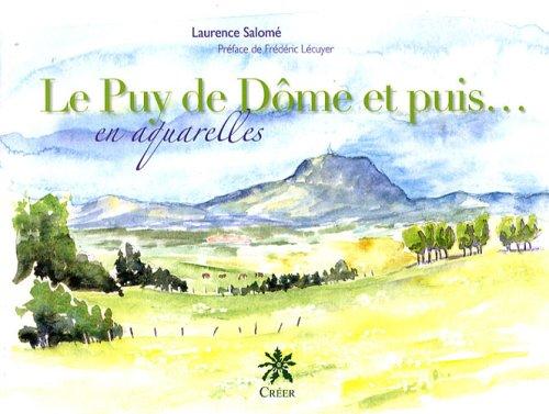 Le Puy de Dôme et puis. en aquarelles