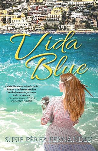 VIDA BLUE por Susie Perez Fernandez