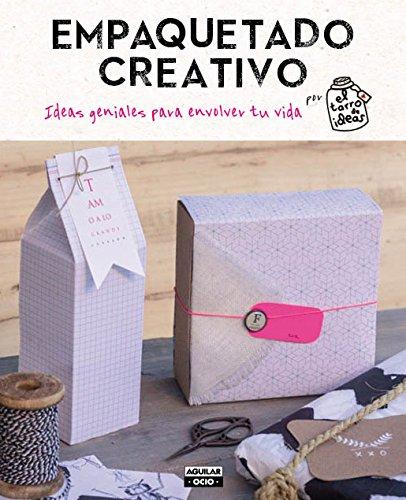 Empaquetado creativo: Ideas geniales para envolver tu vida (Ocio y tiempo libre)