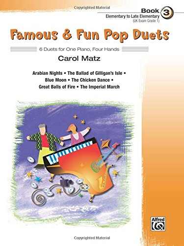 Famous & Fun Pop Duets, Bk 3: 6 Duets for One Piano, Four Hands