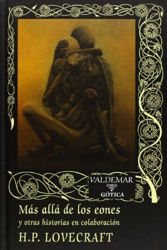 Más Allá De Los Eones (Gótica) por H. P. Lovecraft