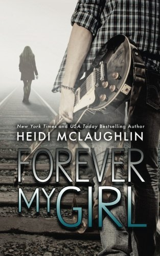 PDF] Download Forever My Girl: Volume 1 (The Beaumont Series