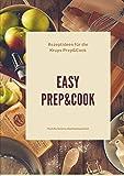 Easy Prep&cook Rezeptideen Für Die Krups Prep&cook Multifunktions-Küchenmaschine