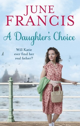 A Daughter's Choice by June Francis (2015-06-18)