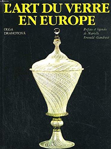 L'art du Verre en Europe
