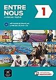 Entre nous 1 - Méthode de français A1 : Livre de l'élève (1CD audio)...
