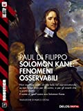 Solomon Kane: Fenomeni osservabili (Robotica)