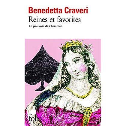 Reines et favorites: Le pouvoir des femmes