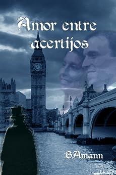 Amor entre acertijos (La saga del Club del Crimen nº 1) de [Amann, B.]
