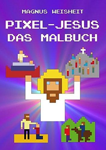 Pixel-Jesus - Das Malbuch