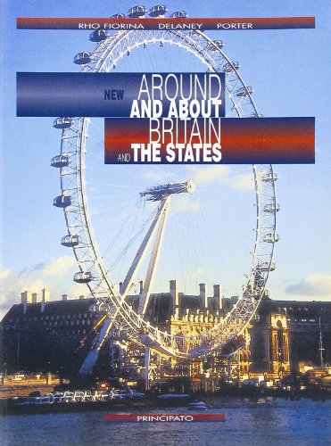 New Around and about Britain and the States. Per le Scuole