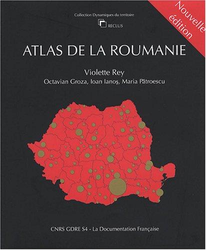Atlas de la Roumanie par Violette Rey