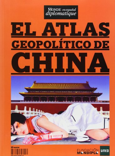 Atlas Geopolitico De China, El