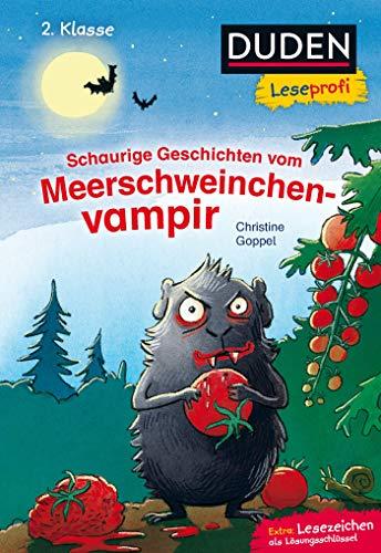 haurige Geschichten vom Meerschweinchenvampir, 2. Klasse (DUDEN Leseprofi 2. Klasse) ()
