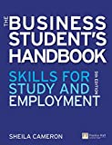 The Business Students Handbook: Skills for Study and Employment
