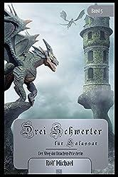 Der Weg der Drachen-Priesterin (Drei Schwerter für Salassar 5)