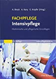 FACHPFLEGE Intensivpflege: Medizinische und pflegerische Grundlagen -
