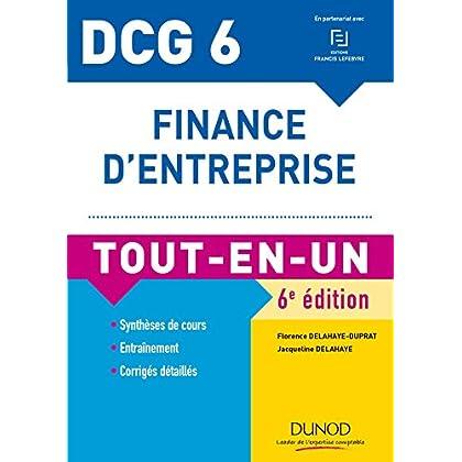 DCG 6 - Finance d'entreprise - 6e éd. - Tout-en-Un