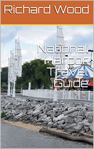 National Harbor Travel Guide (English Edition)