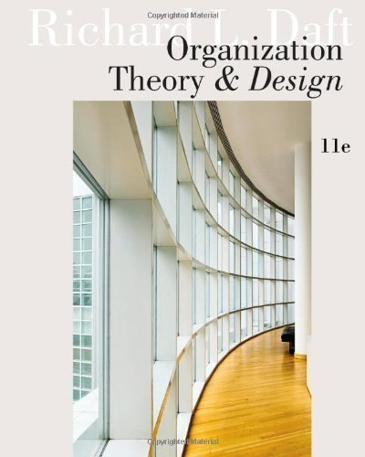 Download Pdf Organization Theory And Design 11th Eleventh Edition By Daft Richard L Published By Cengage Learning 2012 By Richard L Daft Full Pages Popopo Books 094