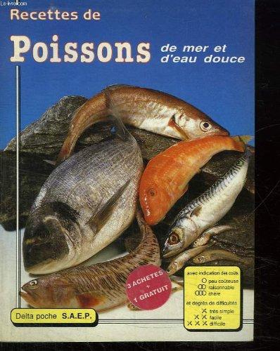 Recettes de Poissons de mer et d eau douce