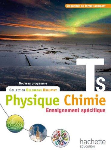 Physique-Chimie T S spécifique - Livre élève Format compact - Edition 2012 (Physique-Chimie Lycée) por M. Barde