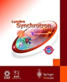 Synchroton Light; Lumiere Synchrotron, CD-ROM Windows-Macintosh Hybrid CD for Windows 95/98/2000/NT 4.0, Macintosh PowerPC G3 and Apple MacOS 7.6 or later. Engl.-French