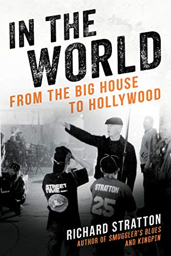 In the World: From the Big House to Hollywood (English Edition) (Jr John Gotti)