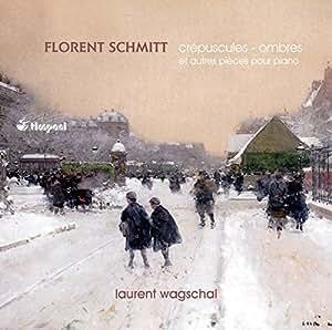 Florent Schmitt: Oeuvres pour Piano
