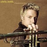 Songtexte von Chris Botti - A Thousand Kisses Deep