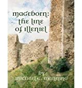[ [ MAGEBORN: THE LINE OF ILLENIEL: THE LINE OF ILLENIEL (LIBRARY) (MAGEBORN #12) - IPS BY(MANNING, MICHAEL G )](AUTHOR)[COMPACT DISC]