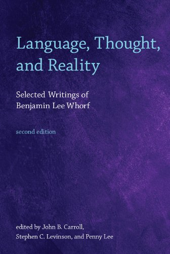 Language, Thought, and Reality: Selected Writings of Benjamin Lee Whorf (The MIT Press) (English Edition)