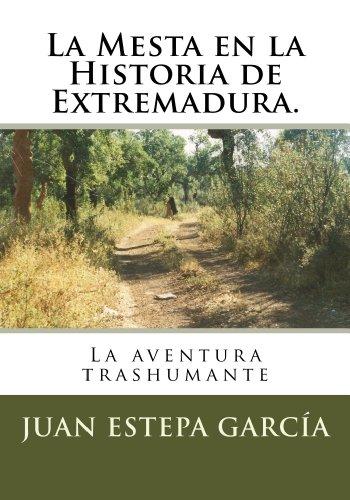 La Mesta en la Historia de Extremadura por Juan Estepa García