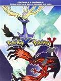 Pokemon X e pokemon Y. Guida ufficiale della regione di Kalos