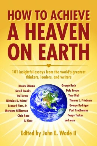How to Achieve a Heaven on Earth (English Edition) - John Wood Chef