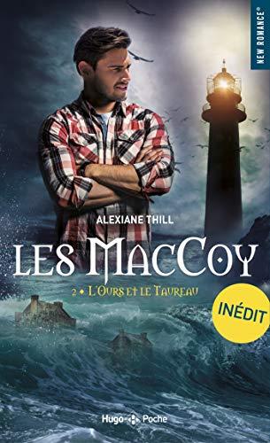Les MacCoy - tome 2 L'ours et le taureau par [Thill, Alexiane]