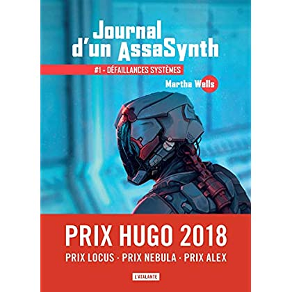 Défaillances systèmes: Journal d'un AssaSynth, T1