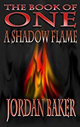 A Shadow Flame (Book of One series 7) (English Edition)